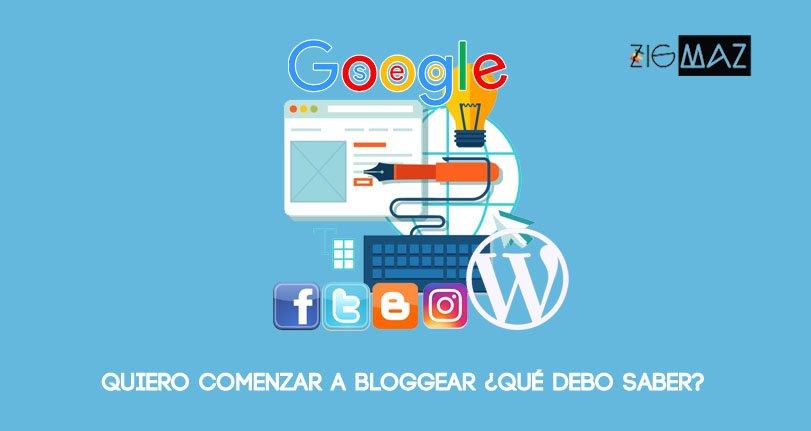 Quiero comenzar a Bloggear, que debo conocer, SEO, Redes Sociales