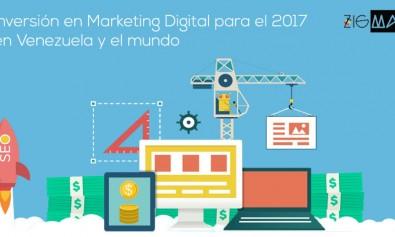 Marketing Digital en Venezuela y el mundo para el 2017