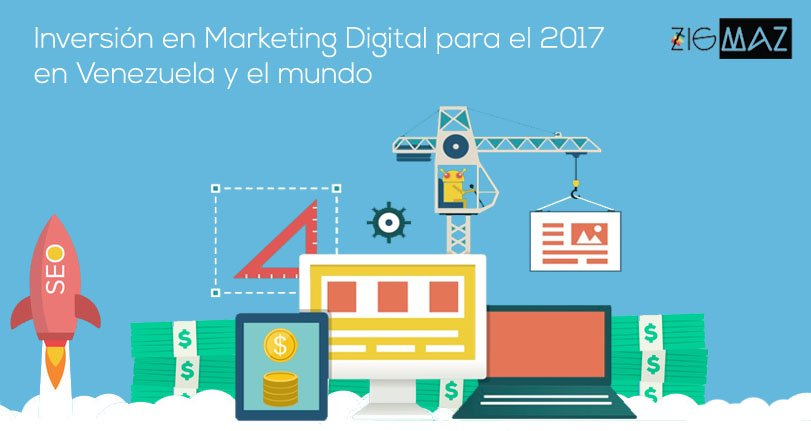 Marketing Digital en Venezuela y el mundo para el 2017