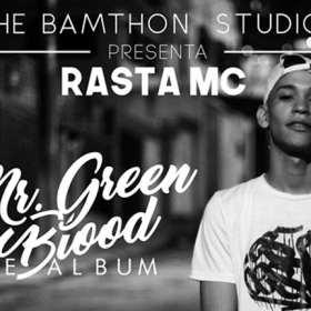 Rasta MC se llegó con nuevo álbum llamado 'MR.GREEN BLOOD'