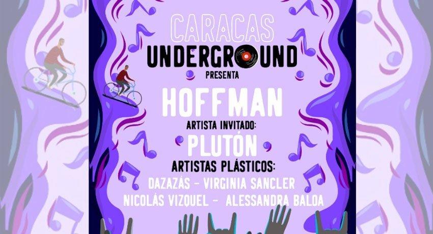Hoffman y Plutón tocarán en Caracas Underground acompañados por artistas plásticos