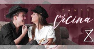 Zandú tiene nueva canción romántica llamada 'Mi Vecina'